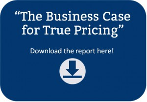The Business Case for True Pricing