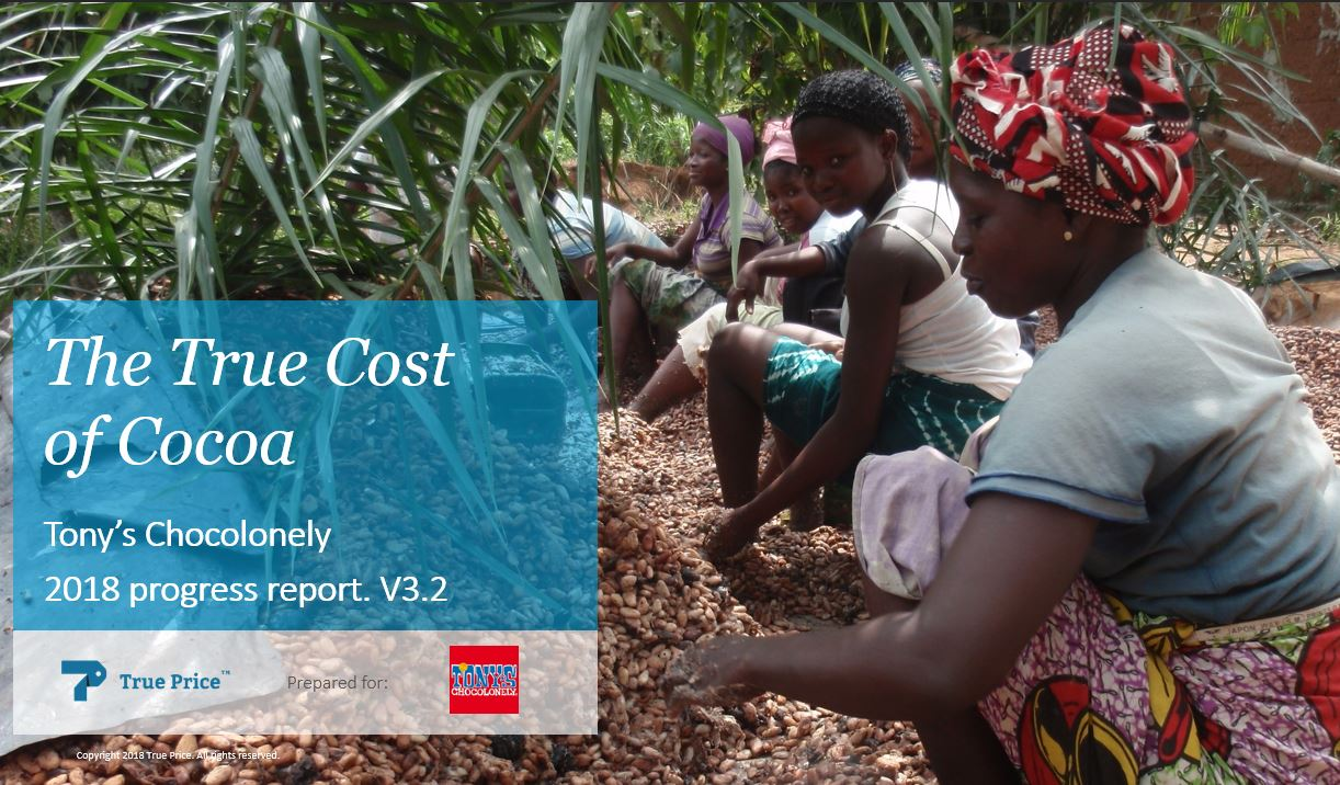 The True Cost of Cocoa - Progress Report 2018