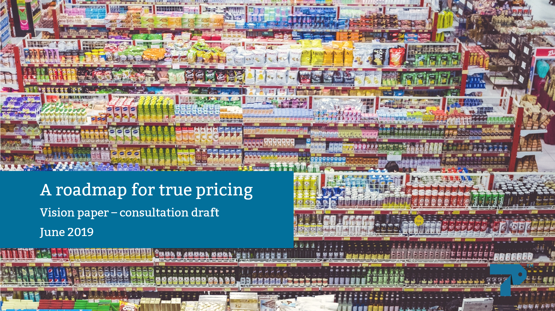 A roadmap for true pricing