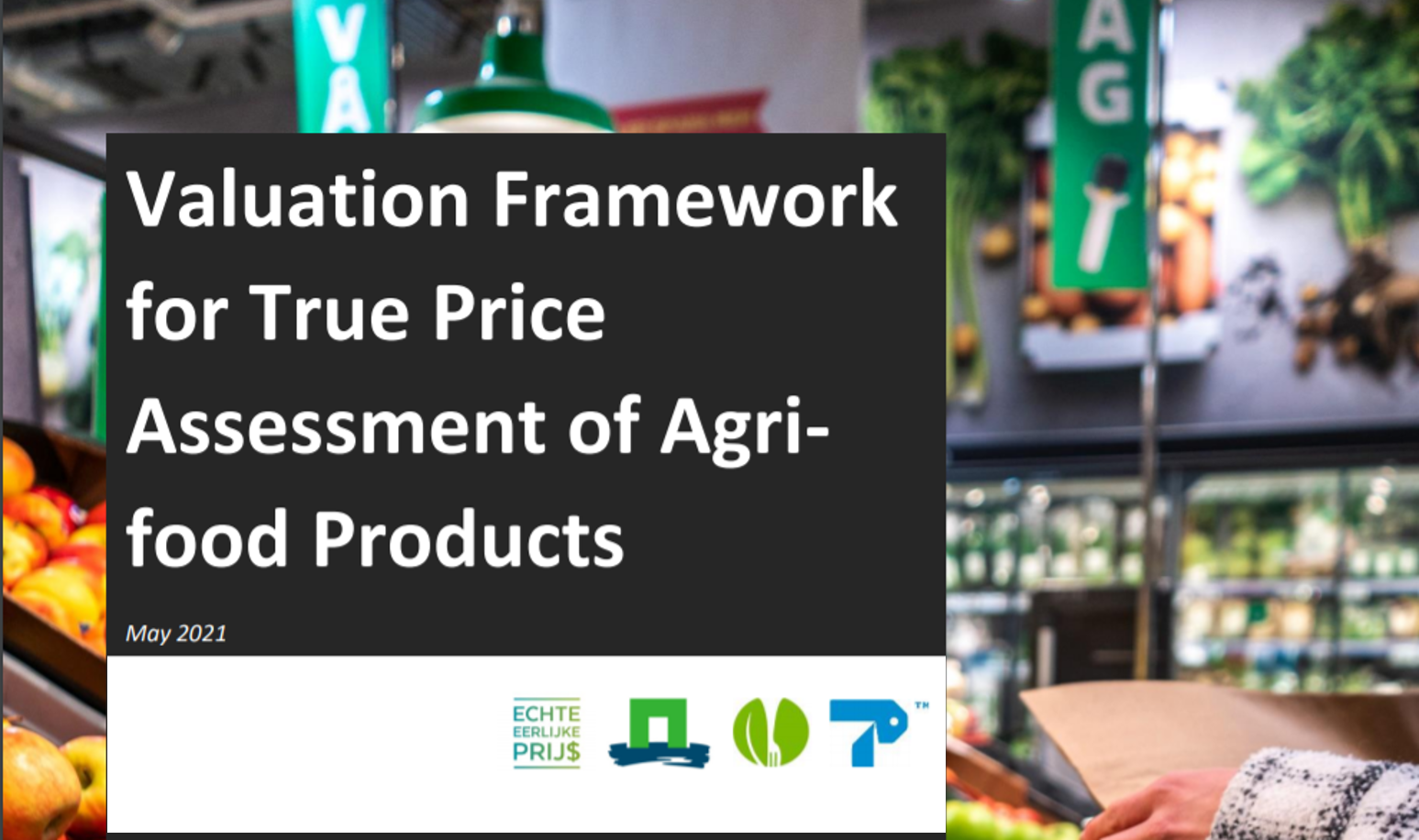 Valuation Framework for True Price Assessment of Agrifood Products